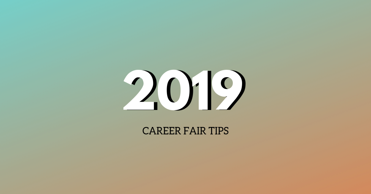 2019 cAREER fAIR TIPS
