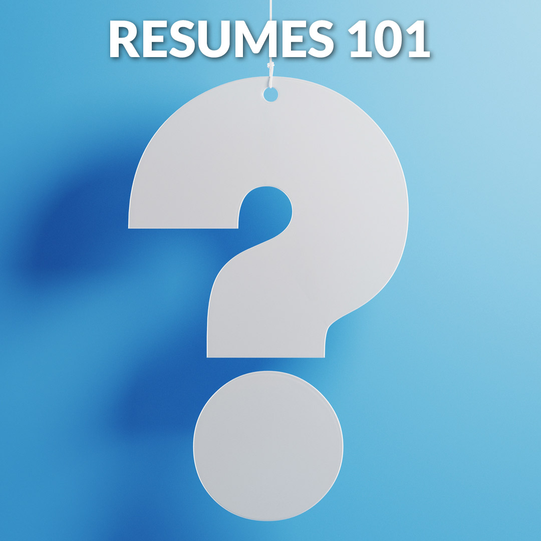 Job Search 101 Series: Resumes 101 Corridor Careers